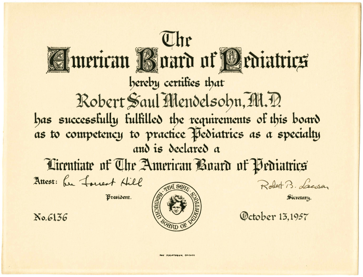 Robert S. Mendelsohn American Board of Pediatrics Pediatric License