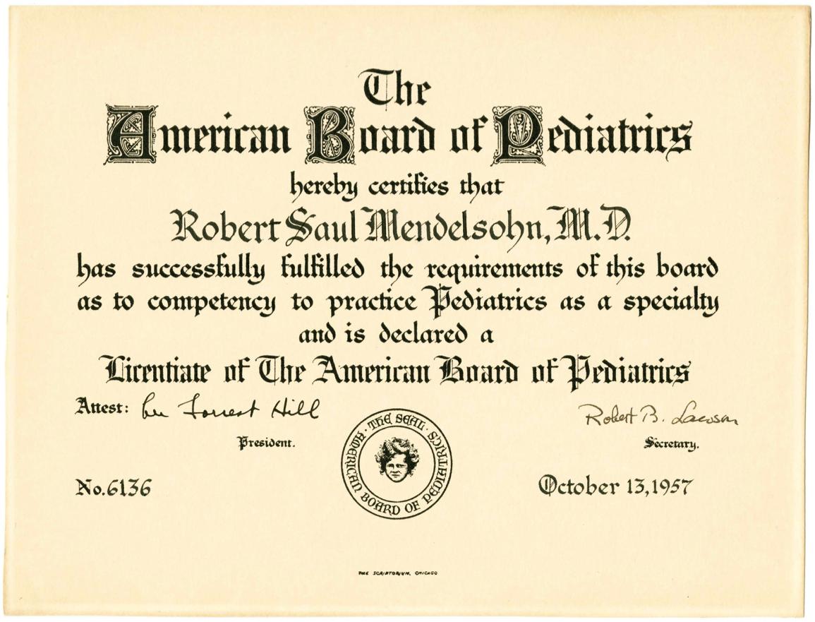 Robert S. Mendelsohn American Board of Pediatrics Pediatric License