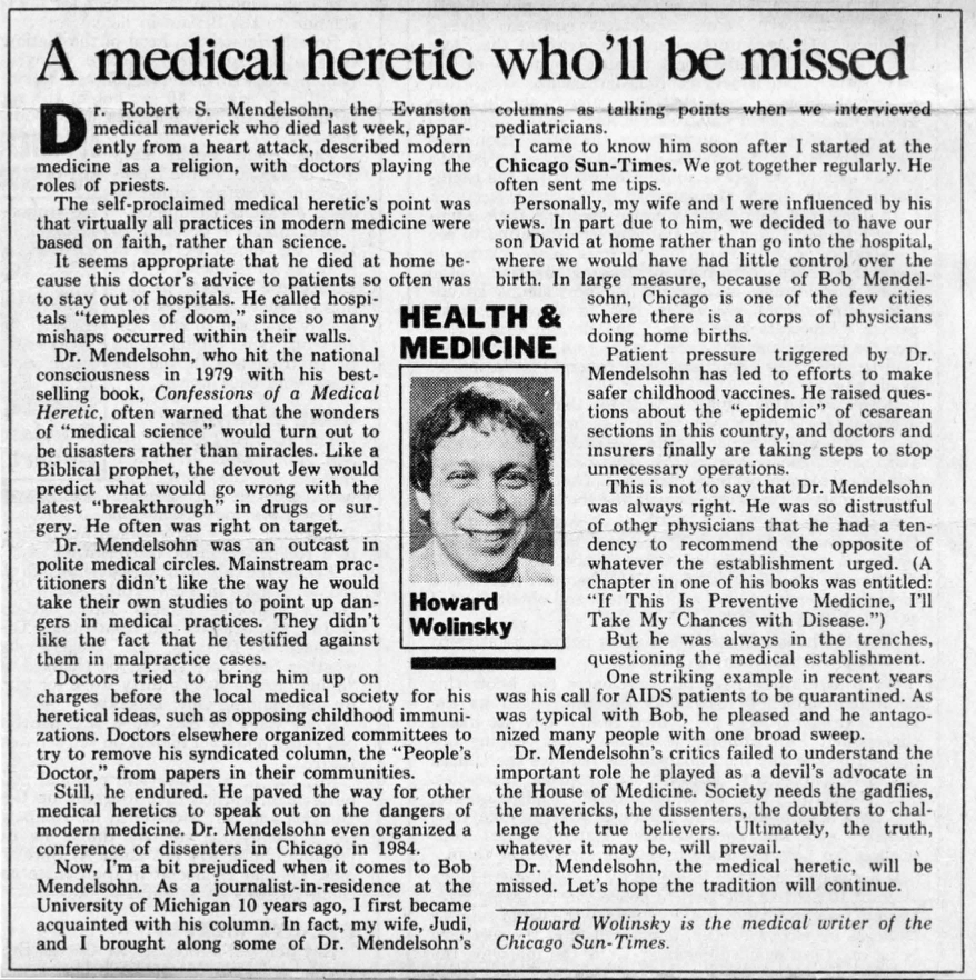 "Obituary by Howard Wolinsky, Sun-Times medical writer: ""A medical heretic who'll be missed"""