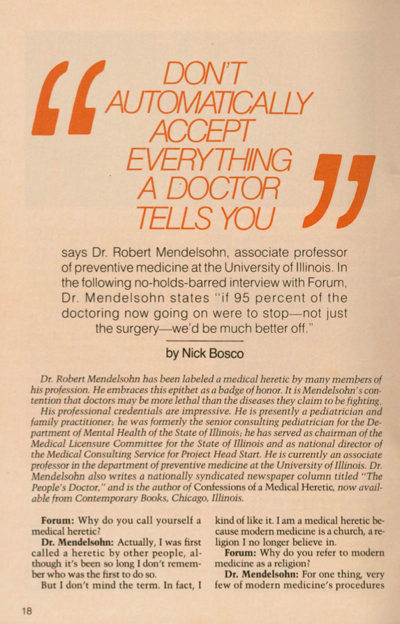 Don't automatically accept everything a doctor tells you